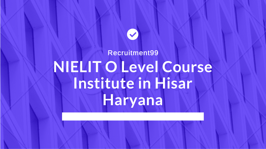 NIELIT O Level Course Institute in Hisar Haryana
