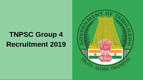 TNPSC Group 4 Recruitment 2019